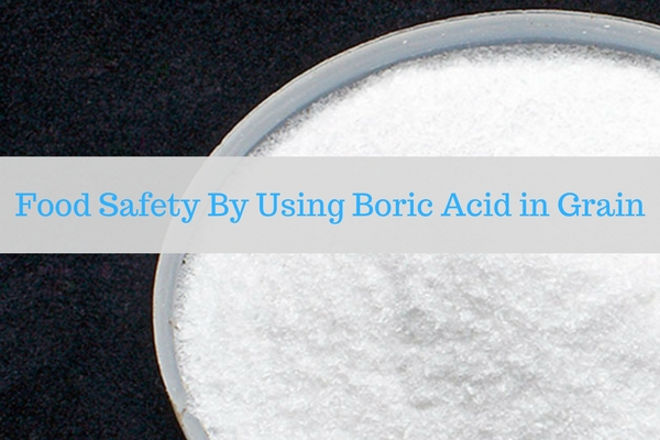 Food Safety By Using Boric Acid